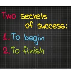 2 secrets of success vector image vector image