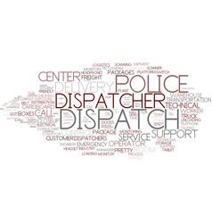 Dispatch word cloud concept vector