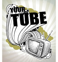 your tube hand drawn poster vector image