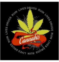 Marijuana - cannabis drugs ruin lives vector