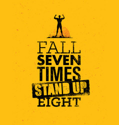 Fall seven times stand up eight quote sketched vector