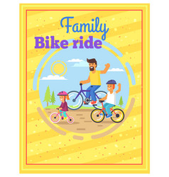 family riding bikes together colorful poster vector image