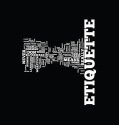 Ettiquette text background word cloud concept vector