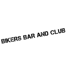 Bikers bar and club rubber stamp vector