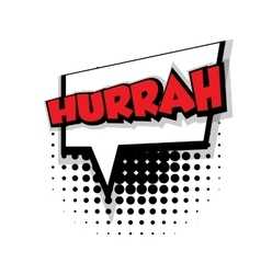 Comic text hurrah sound effects pop art vector