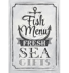 Poster Fish menu fresh sea gifts charcoal on board vector image
