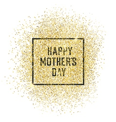 Happy mothers day gold glittering vector