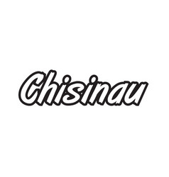 Chisinau europe capital text logo black white vector