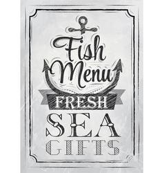 Poster Fish menu fresh sea gifts charcoal on board vector image vector image