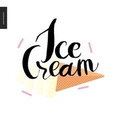 Ice cream lettering and icecream cone vector