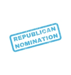 Republican nomination rubber stamp vector