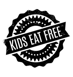 kids eat free rubber stamp vector image