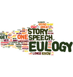 Eulogy speeches use a story to help you get vector