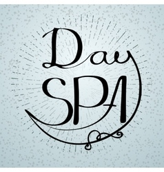 With handwritten word day spa vector