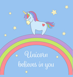 cute unicorn and rainbow with stars greeting card vector image