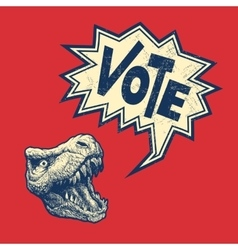 Vote Poster with T-rex head vector image