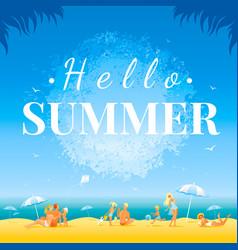 Hello summer banner day landscape sea beach vector