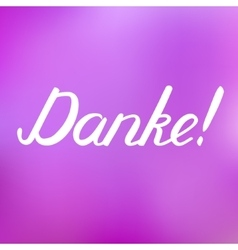 Danke Thank you in German brush hand lettering vector image