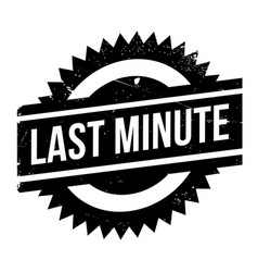 Last minute rubber stamp vector