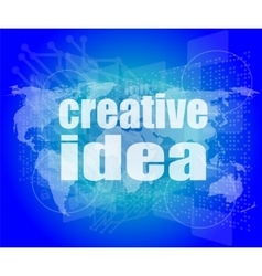 Creative idea words on digital screen business vector