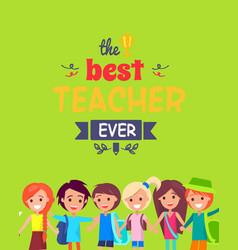 Best teacher ever colorful congratulation postcard vector