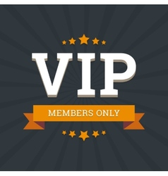 Vip - members only background card template with vector