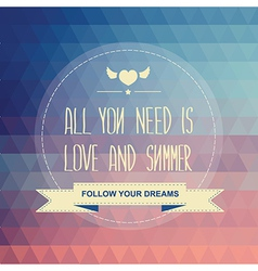 Poster all you need is love and summer vector