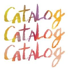 Watercolor letering catalog vector