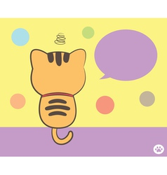 Cat sitting back with speech bubble vector