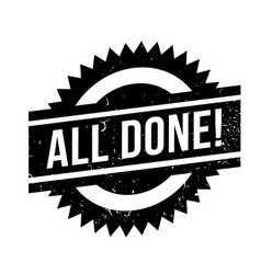 All done rubber stamp vector