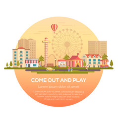 come out and play - modern vector image vector image