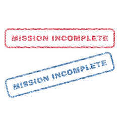 Mission incomplete textile stamps vector