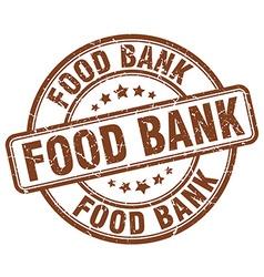 food bank brown grunge round vintage rubber stamp vector image