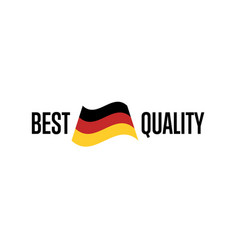 Best quality isolated label for germany products vector