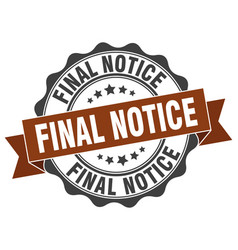 Final notice stamp sign seal vector