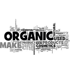 Awhat makes organic make up better text word vector