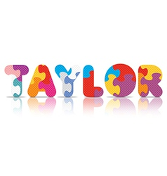 Taylor written with alphabet puzzle vector