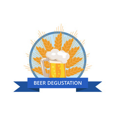 Beer degustation logo with traditional drink foam vector