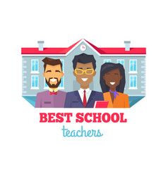 Best school teachers praise vector