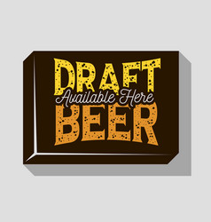 Draft beer typographic sign design for pubs vector