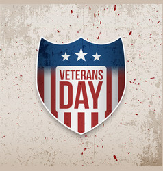 Veterans day shield on grunge background vector
