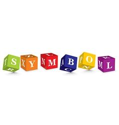 Word symbol written with alphabet blocks vector