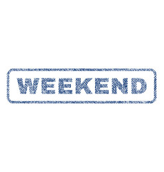 Weekend textile stamp vector
