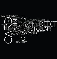 Lost or stolen atm debit cards your liability vector