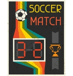 Soccer Match Retro poster in flat design style vector image