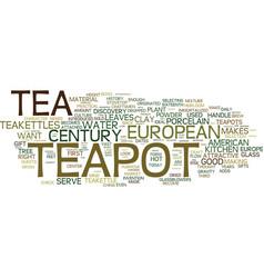 European teapot teakettle that settled the west vector