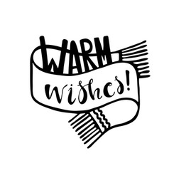 Warm wishes vector