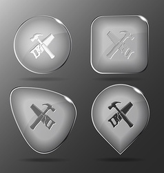 Hand saw and hammer glass buttons vector