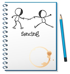 A notebook with a sketch of two people fencing vector image vector image