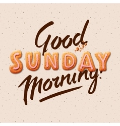 Good morning sunday vector